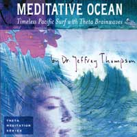 Jeffrey Thompson Dr. - CD - Meditative Ocean