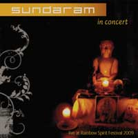 Sundaram: CD In Concert - Live at Rainbow Spirit Festival