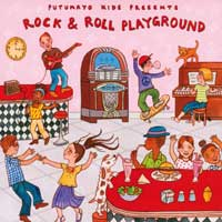 Putumayo Kids Presents: CD Rock & Roll Playground