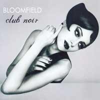 Bloomfield: CD Club Noir
