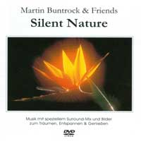 Martin Buntrock & Friends: DVD Silent Nature
