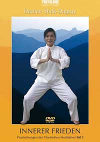 Dechen Shak-Dagsay: DVD Innerer Frieden - Tibetische Meditation 3