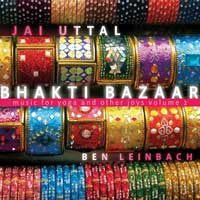 Jay Uttal & Ben Leinbach: CD Bhakti Bazaar