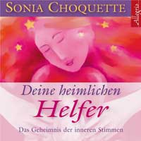 Sonia Choquette  CD Deine heimlichen Helfer