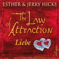 Esther Hicks & Jerry - CD - The Law of Attraction - Liebe (3CDs)
