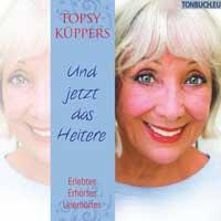 Topsy Küppers: CD Und Jetzt das Heitere