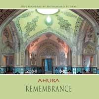 Ahura - Mohammad Eghbal: CD Remembrance