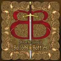 Steve McDonald - CD - Ballads and Battles