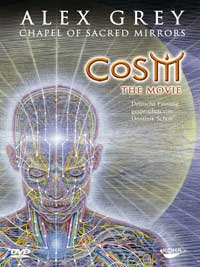 Alex Grey - CD - CoSM - The Movie - Chapel of the Sacred Mirrors (