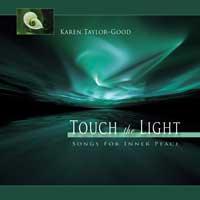 Karen Taylor-Good: CD Touch the Light