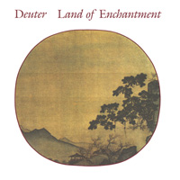 Deuter: CD Land of Enchantment