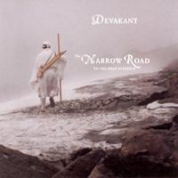 Devakant: CD Narrow Road