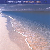 Anastasi - CD - Pachelbel Canon with Ocean Sounds