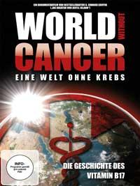 Edward Griffin G. - CD - World Without Cancer - Eine Welt ohne Krebs