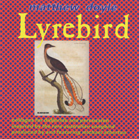 Matthew Doyle - CD - Lyrebird