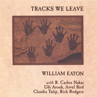 William Eaton + Carlos Nakai - CD - Tracks we leave