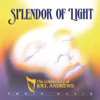Joel Andrews: CD Splendor of Light