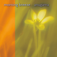 Anugama: CD Morning Breeze