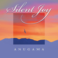 Anugama: CD Silent Joy