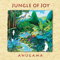 Anugama: CD Jungle of Joy