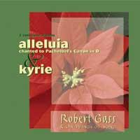 Robert Gass - CD - Alleluia - Kyrie
