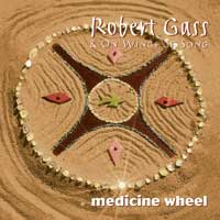 Robert Gass - CD - Medicine Wheel
