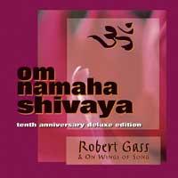 Robert Gass: CD Om Namaha Shivaya & OM