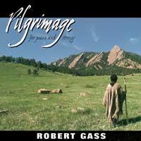 Robert Gass - CD - Pilgrimage