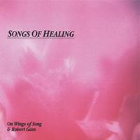 Robert Gass - CD - Songs of Healing