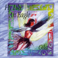 Gila Antara  Fly Like an Eagle  CD Image