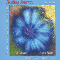 Gila Antara & Amei Helm: CD Healing Journey