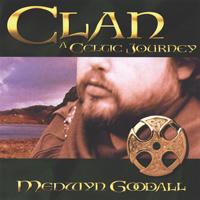 Medwyn Goodall - CD - Clan - A Celtic Journey