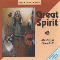 Medwyn Goodall: CD Great Spirit