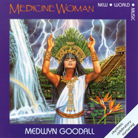 Medwyn Goodall: CD Medicine Woman