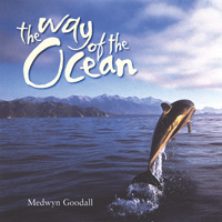 Medwyn Goodall: CD Way of the Ocean