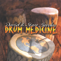 David Gordon & Steve: CD Drum Medicine