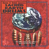 David Gordon & Steve  Sacred Earth Drums  CD Image