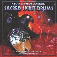 David Gordon & Steve: CD Sacred Spirit Drums