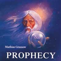 Mathias Grassow: CD Prophecy