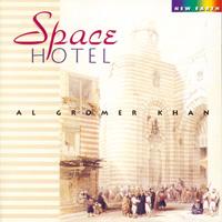 Gromer Al Khan - CD - Space Hotel