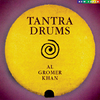 Gromer Al Khan: CD Tantra Drums