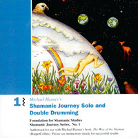 Michael Harner: CD Shamanic Journey 1 - Solo and Double Drumming