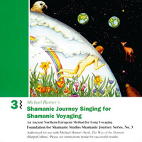 Michael Harner: CD Shamanic Journey 3 - Singing Chorus