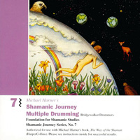 Michael Harner: CD Shamanic Journey 7 - Multiple Drumming
