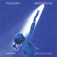 Armara - Erleuchtung - CD - Plejadenmeditation