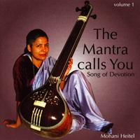 Mohani Heitel: CD Mantra Calls You, The Vol. 1