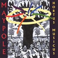 Hortus Musicus - CD - Maypole