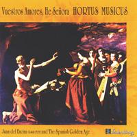 Hortus Musicus - CD - Vuestros Amores, He Senora