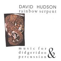 David Hudson: CD Rainbow Serpent