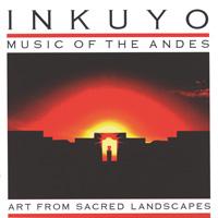 Inkuyo - CD - Art from Sacred Landscapes